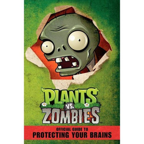 Plants vs. Zombies Official Guide to Protecting Your Brains - by  Simon Swatman (Paperback) - image 1 of 1