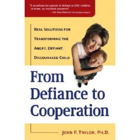 From Defiance to Cooperation - by  John F Taylor (Paperback) - image 1 of 1