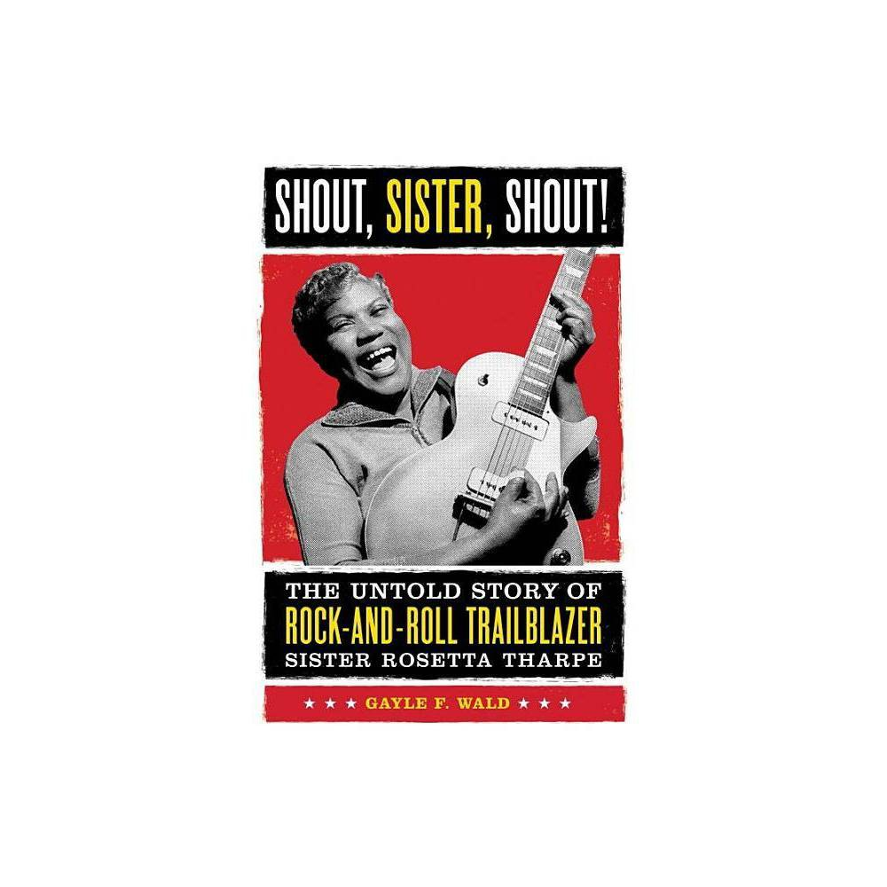 Shout Sister Shout By Gayle Wald Paperback