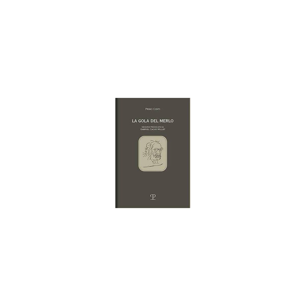 La Gola Del Merlo - by Primo Conti (Hardcover)