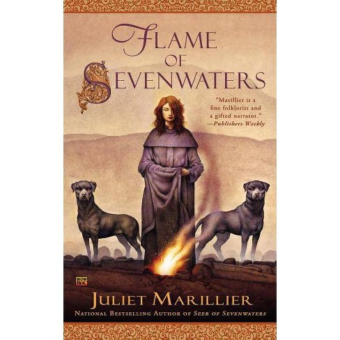 Flame of Sevenwaters - (Sevenwaters (Paperback)) by  Juliet Marillier (Paperback) - image 1 of 1