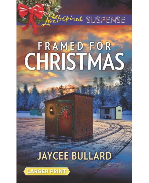 Framed for Christmas -  Large Print by Jaycee Bullard (Paperback) - image 1 of 1
