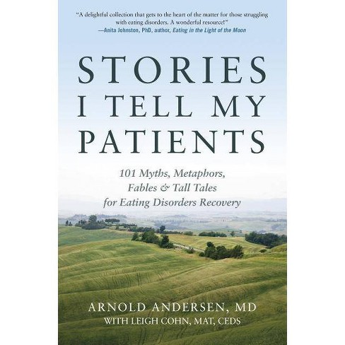 Stories I Tell My Patients - by  Arnold Andersen (Paperback) - image 1 of 1