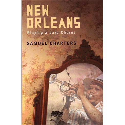 New Orleans - by  Samuel Charters (Paperback) - image 1 of 1