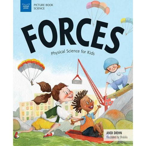 Forces - (Picture Book Science) by  Andi Diehn (Hardcover) - image 1 of 1