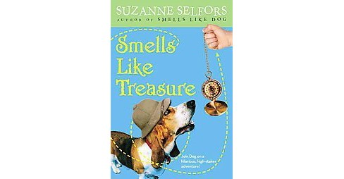 Smells Like Treasure (Reprint) (Paperback) (Suzanne Selfors) - image 1 of 1