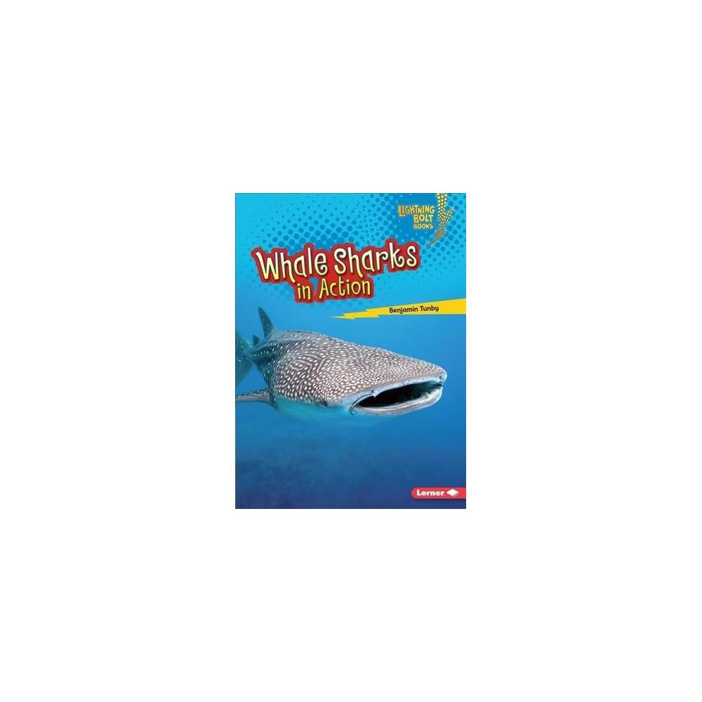 Whale Sharks in Action - (Lightning Bolt Books: Shark World) by Benjamin Tunby (Paperback)