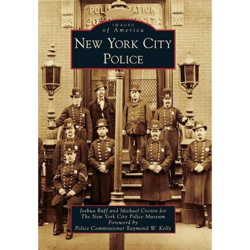 New York City Police - (Images of America (Arcadia Publishing)) (Paperback) - image 1 of 1