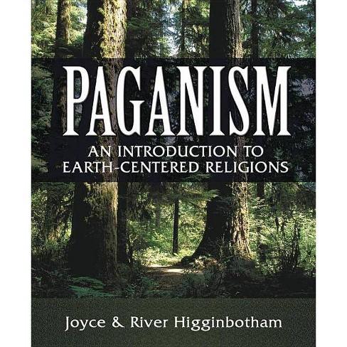 Paganism - by  River Higginbotham & Joyce Higginbotham (Paperback) - image 1 of 1