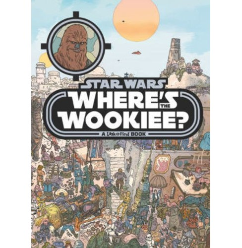 Where's The Wookiee - Star Wars Look and Find (Hardcover)  (Phoenix) - image 1 of 1