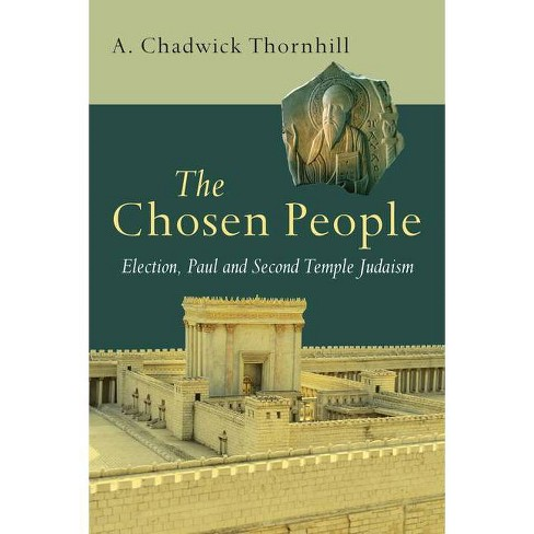 The Chosen People - by  A Chadwick Thornhill (Paperback) - image 1 of 1