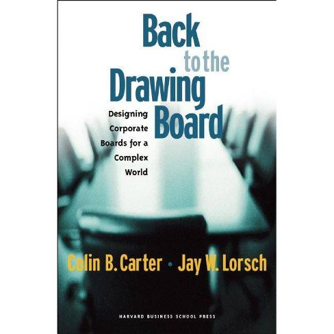 Back to the Drawing Board - by  Colin B Carter & Jay W Lorsch (Hardcover) - image 1 of 1