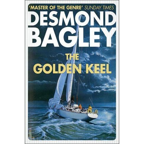 The Golden Keel - by  Desmond Bagley (Paperback) - image 1 of 1
