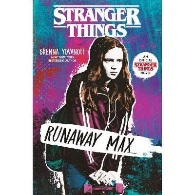 Runaway Max -  (Stranger Things) by Brenna Yovanoff (Hardcover)