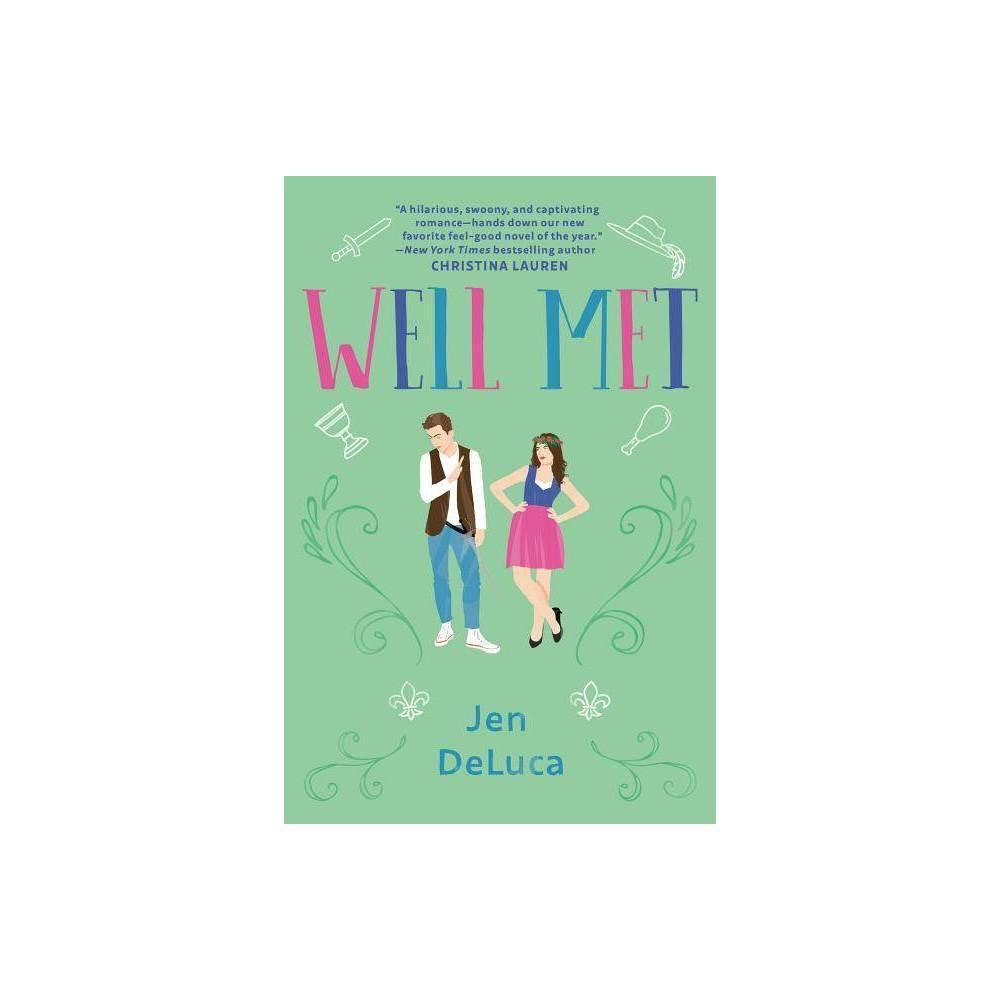 Well Met By Jen Deluca Paperback