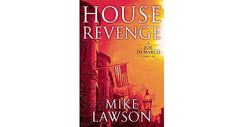 House Revenge (Hardcover) (Mike Lawson) - image 1 of 1
