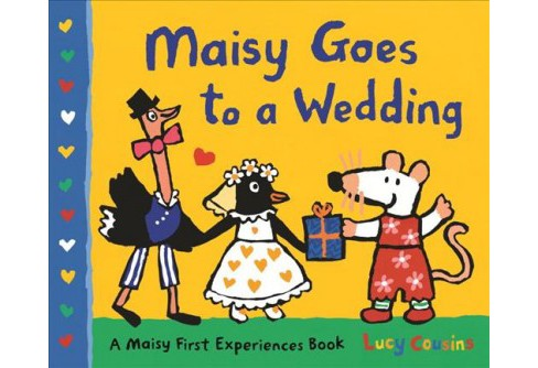 Maisy Goes to a Wedding : A Maisy First Experiences Book -  by Lucy Cousins (School And Library) - image 1 of 1