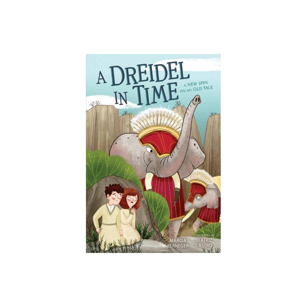 A Dreidel In Time By Marcia Berneger Paperback