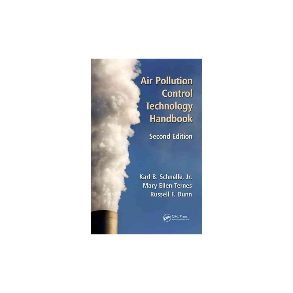 Air Pollution Control Technology Handbook (Revised) (Hardcover) (Jr. Karl B. Schnelle & Russell F. Dunn