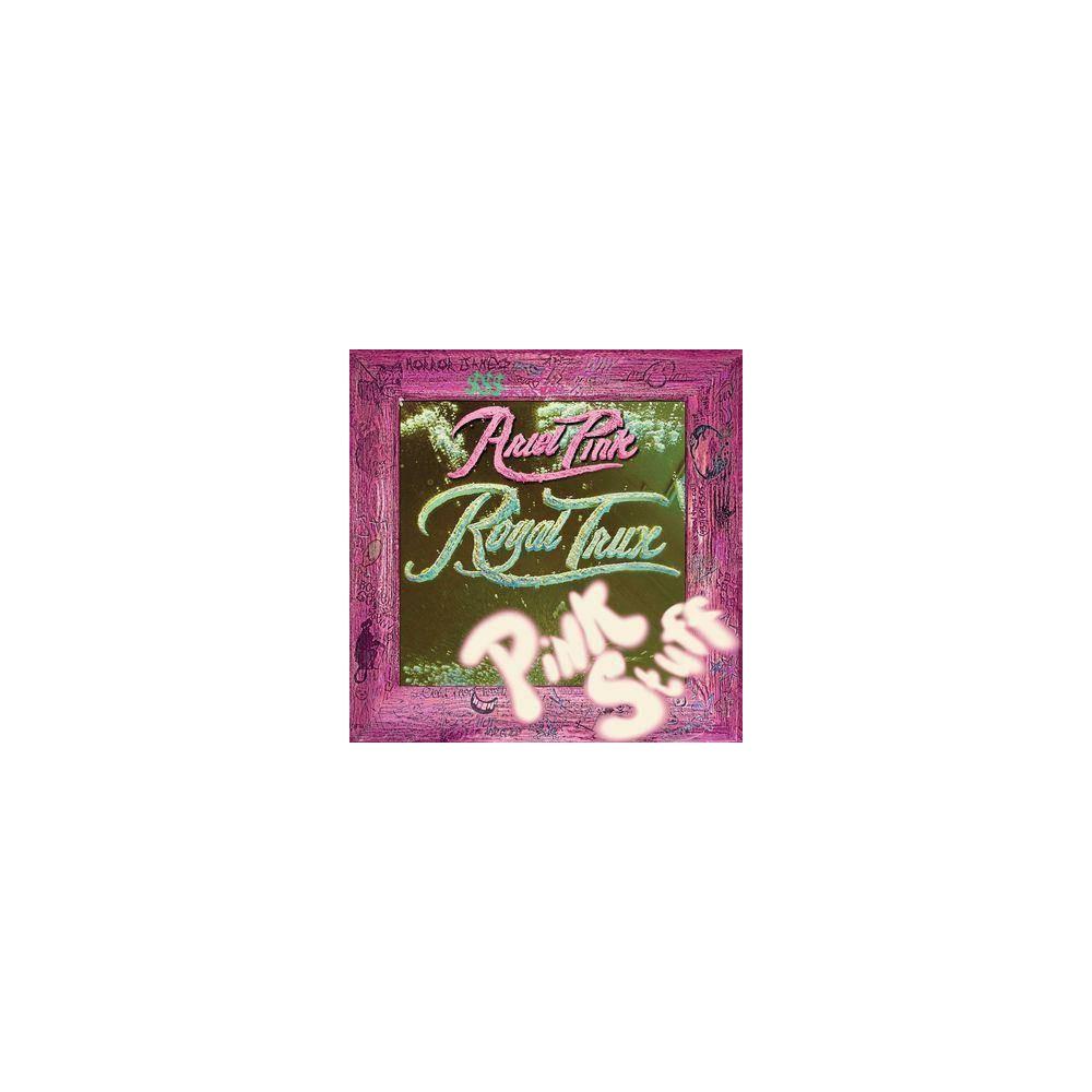Royal Trux - Pink Stuff (Vinyl) Royal Trux - Pink Stuff (Vinyl)