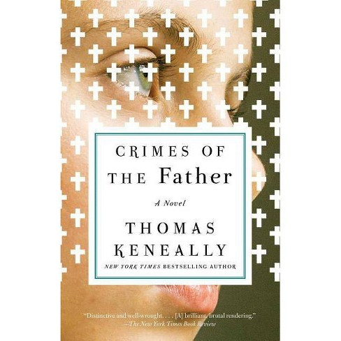 Crimes of the Father - by  Thomas Keneally (Paperback) - image 1 of 1