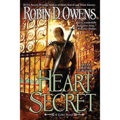 Heart Secret - (Celta Novel) by  Robin D Owens (Paperback) - image 1 of 1