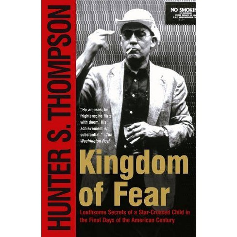 Kingdom of Fear - by  Hunter S Thompson (Paperback) - image 1 of 1