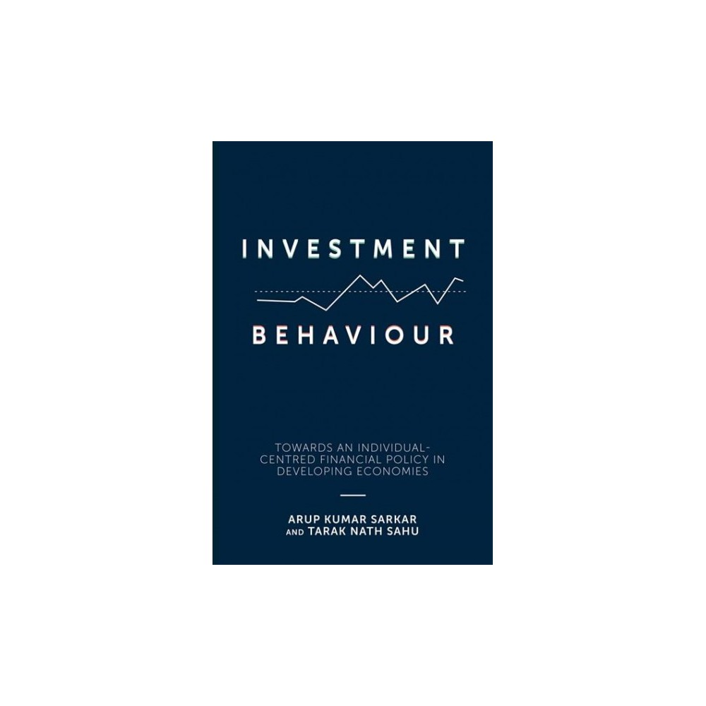 Investment Behaviour : Towards an Individual-centred Financial Policy in Developing Economies