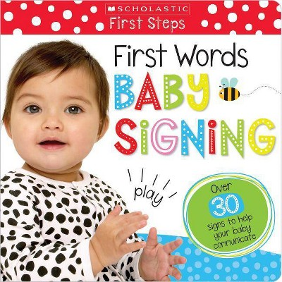 First Words Baby Signing: Scholastic Early Learners (My First)- (Board_book)