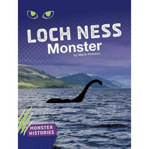 Loch Ness Monster - (Monster Histories) by  Marie Pearson (Paperback) - image 1 of 1