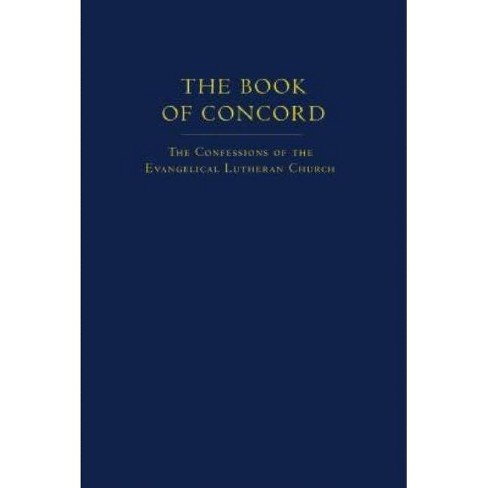 The Book of Concord - by  Robert Kolb & Timothy J Wengert (Hardcover) - image 1 of 1