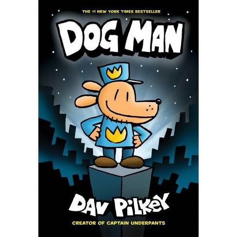 Dog Man (Hardcover) - by Dav Pilkey - image 1 of 1