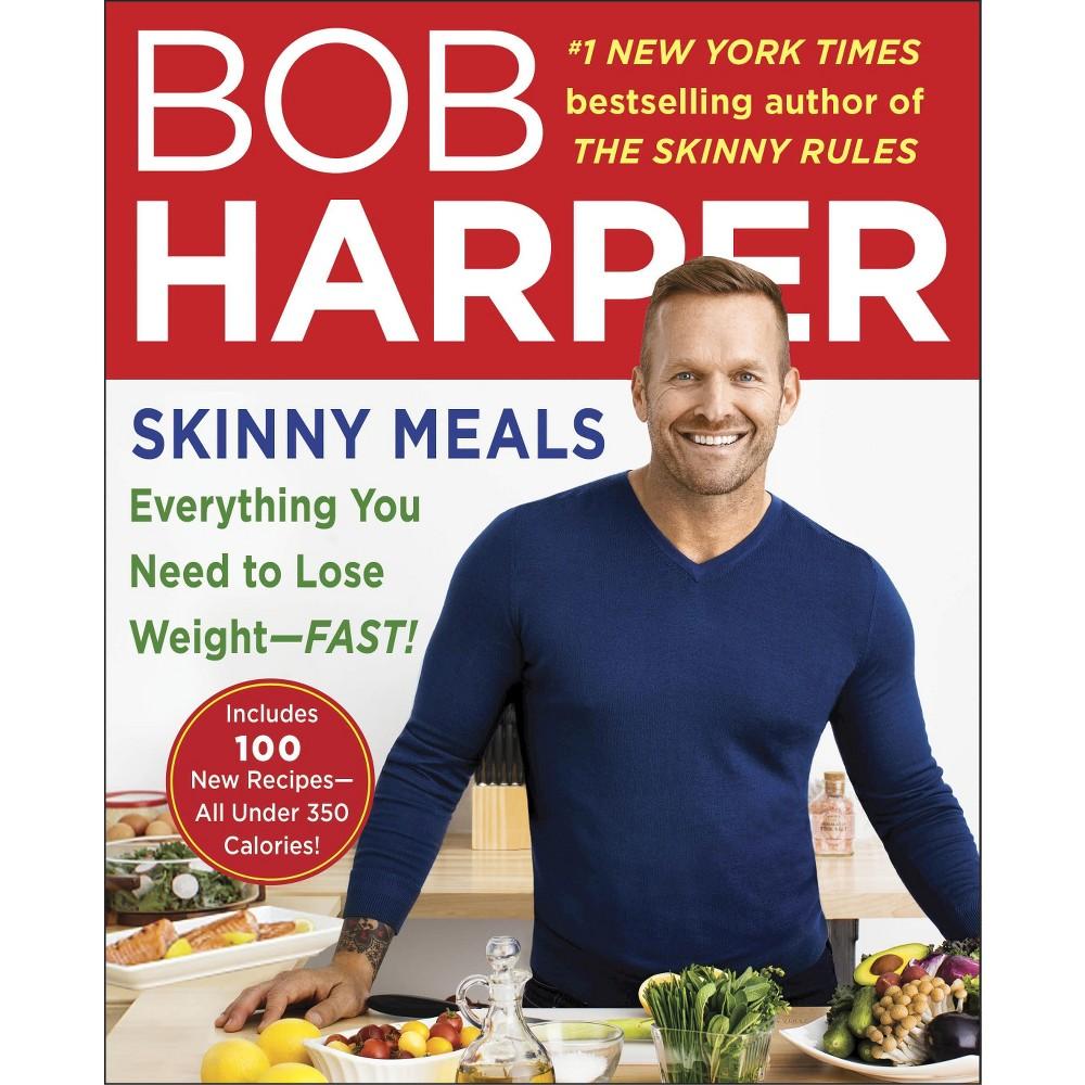 Skinny Meals (Paperback) by Bob Harper