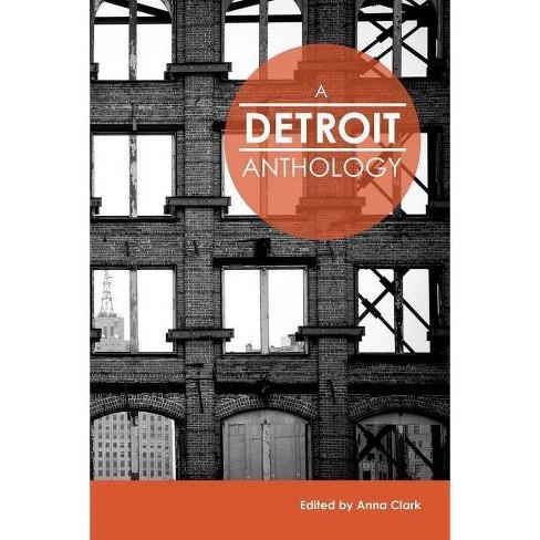 A Detroit Anthology - (Paperback) - image 1 of 1