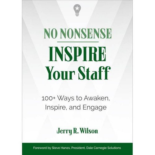 No Nonsense: Inspire Your Staff - by Jerry R Wilson (Paperback)