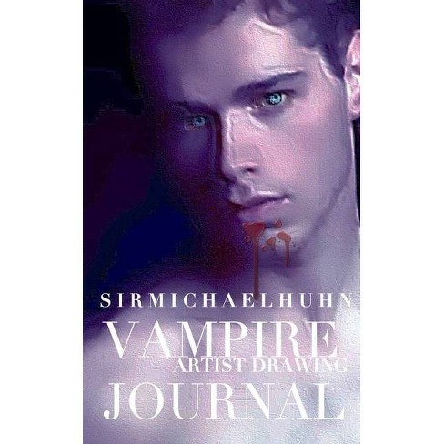 Vampire Drawing Journal - by  Sir Michael Huhn & Michael Huhn (Paperback) - image 1 of 1