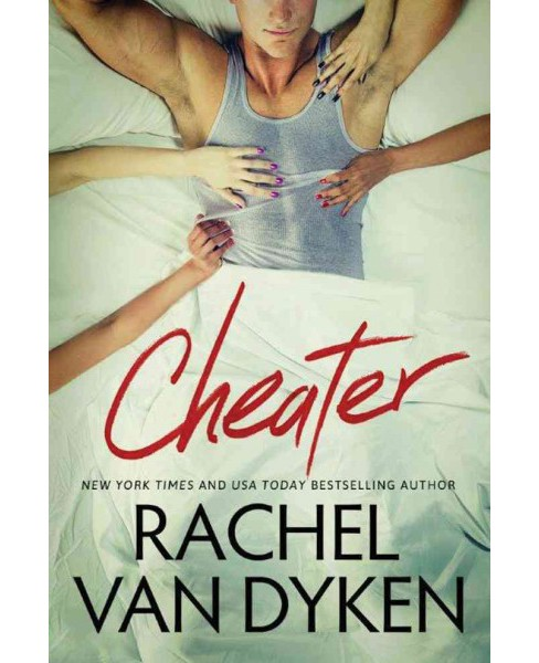 Cheater -  (Curious Liaisons) by Rachel Van Dyken (Paperback) - image 1 of 1