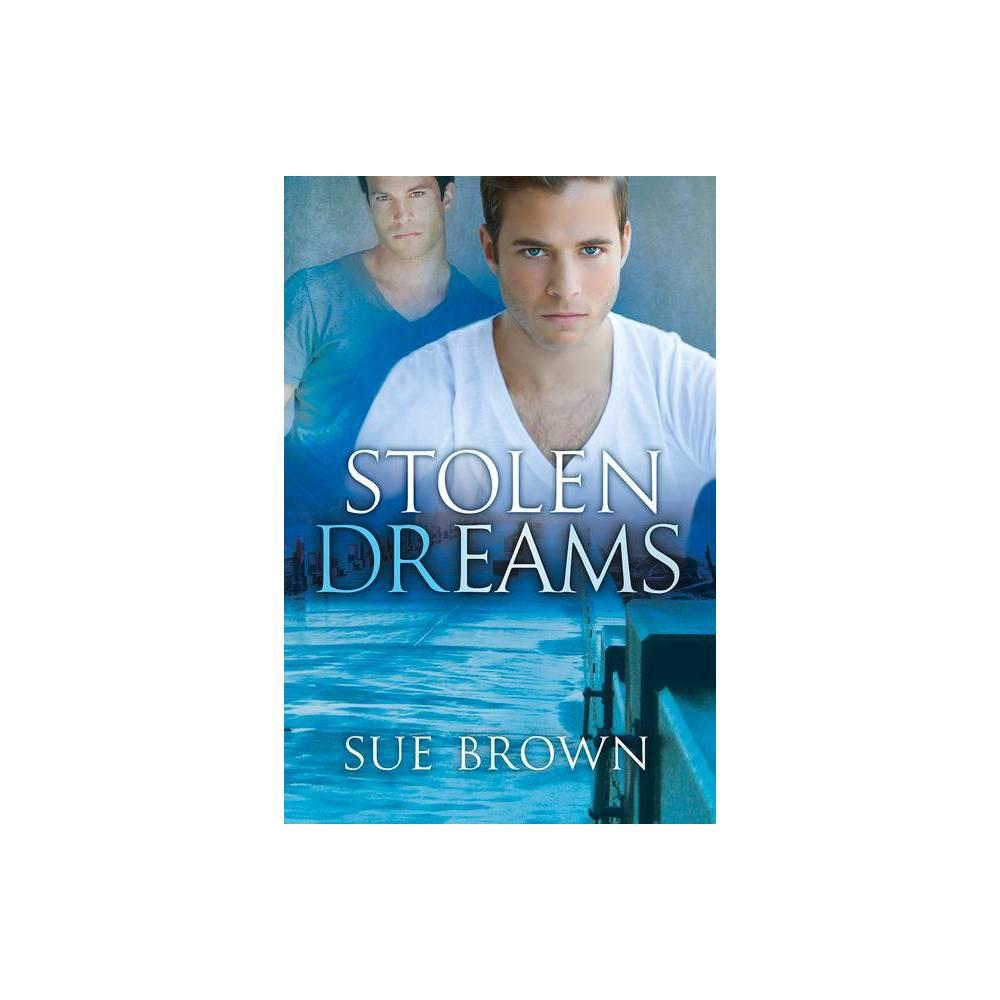 Stolen Dreams 2nd Edition By Sue Brown Paperback