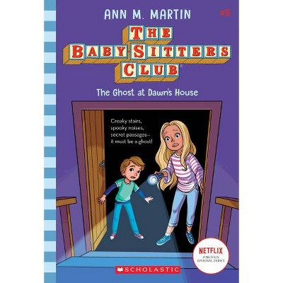The Ghost at Dawn's House - (Baby-Sitters Club) by Ann M Martin (Paperback)