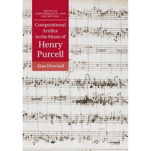 Compositional Artifice in the Music of Henry Purcell - (Musical Performance and Reception) (Hardcover) - image 1 of 1