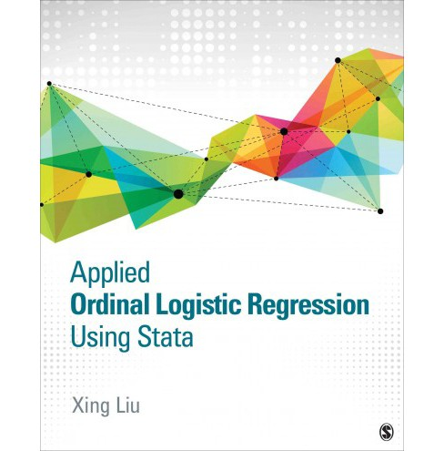 Applied Ordinal Logistic Regression Using Stata : From Single-Level to Multilevel Modeling (Paperback) - image 1 of 1