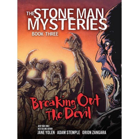 Breaking Out the Devil - (Stone Man Mysteries) by  Jane Yolen & Adam Stemple (Paperback) - image 1 of 1
