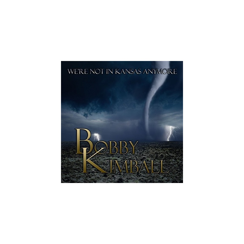 Bobby Kimball - We're Not In Kansas Anymore (CD)
