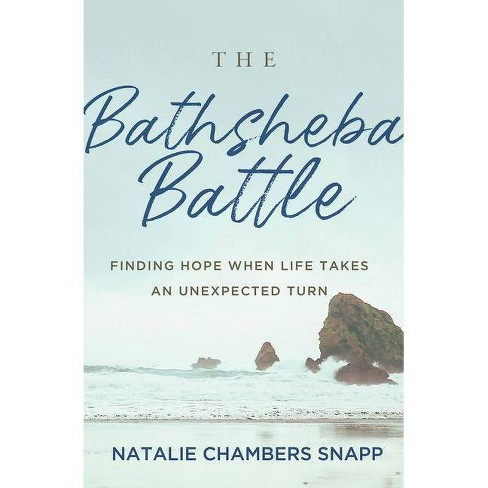 The Bathsheba Battle - by  Natalie Chambers Snapp (Paperback) - image 1 of 1