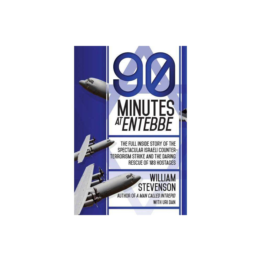 90 Minutes At Entebbe By William Stevenson Paperback