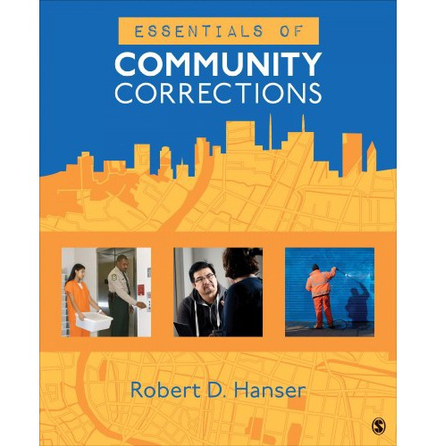Essentials of Community Corrections -  by Robert D. Hanser (Paperback) - image 1 of 1