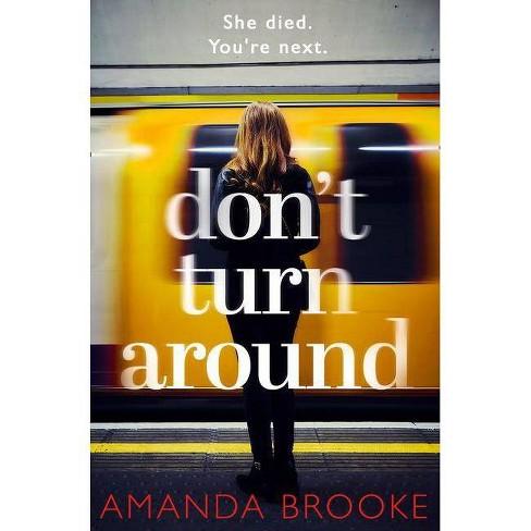 Don't Turn Around - by  Amanda Brooke (Paperback) - image 1 of 1