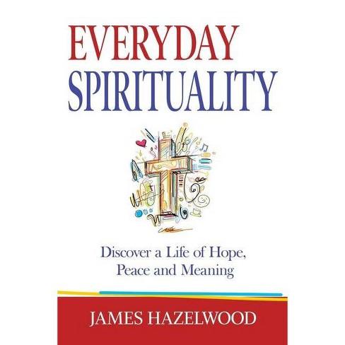 Everyday Spirituality - by  James Hazelwood (Paperback) - image 1 of 1