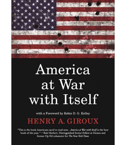 America at War with Itself (Paperback) (Henry A. Giroux) - image 1 of 1