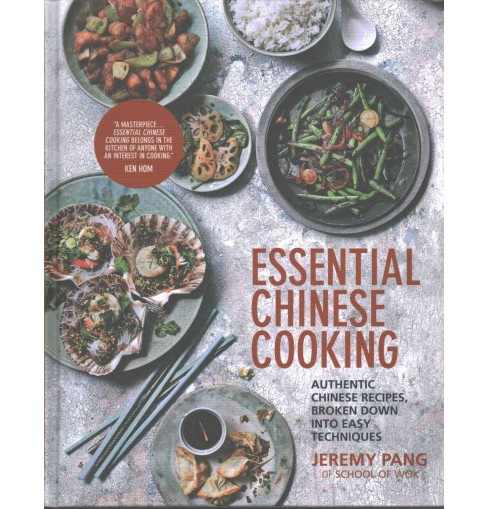 Essential Chinese Cooking : Authentic Chinese Recipes, Broken Down into Easy Techniques (Hardcover) - image 1 of 1